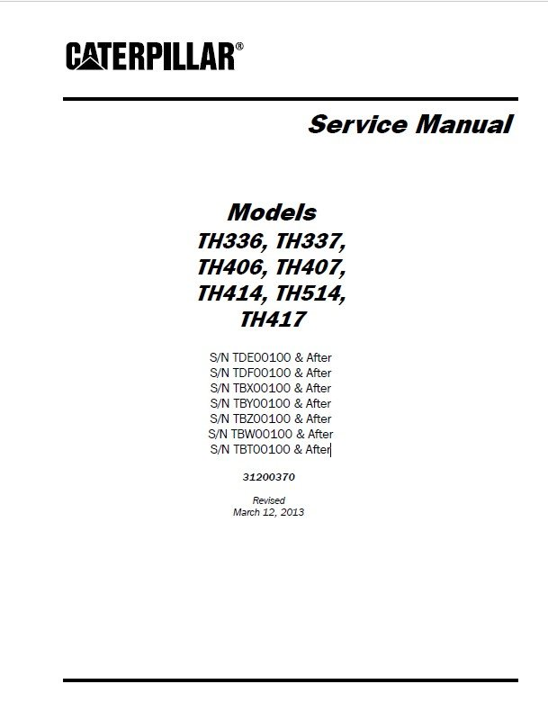 CAT TH336/337/406/407/414/514/417 Service Manual PDF Download
