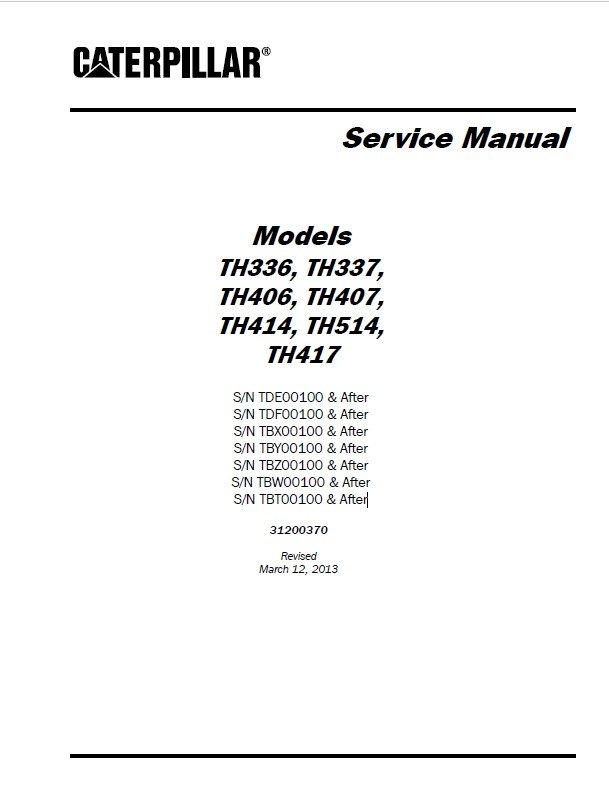 CAT TH336/337/406/407/414/514/417 Service Manual PDF Download
