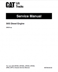 CAT S6S Engine GP/GPL/DP/DPL40 DP45 DP50 Service Manual PDF