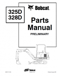 Bobcat 325 328 D-Series Excavator Parts Manual Preliminary