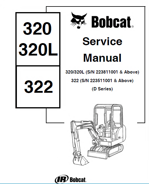 Bobcat 320/320L 322 D Series Mini Excavator Service Manual