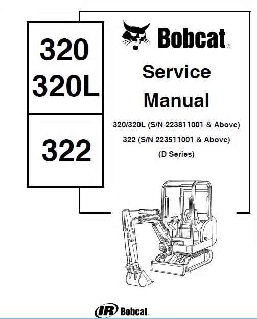 Bobcat 320/320L 322 D Series Mini Excavator Service Manual