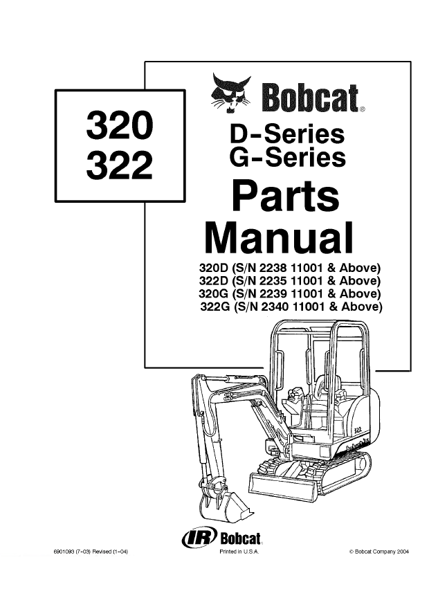 Bobcat 320, 322 D-G-Series Excavators Parts Manual PDF