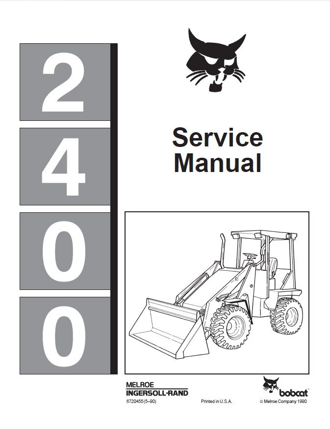 Bobcat 2400 Series Loader Service Manual PDF