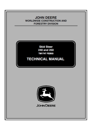 John Deere 240 250 Skid Steer Loaders TM1747 PDF Manual