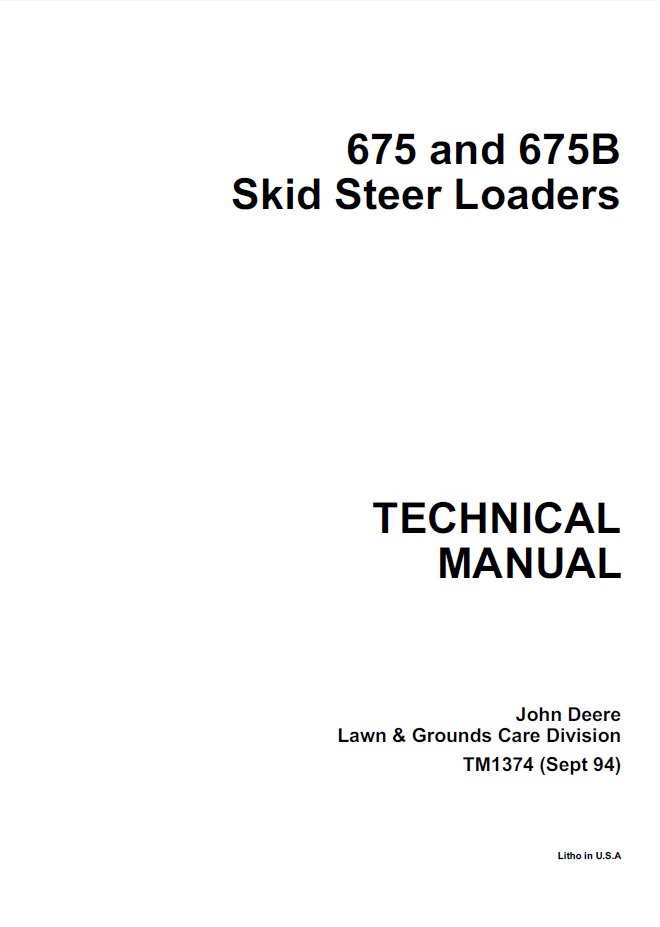 John Deere 675, 675B Skid Steer Loaders Technical Manual