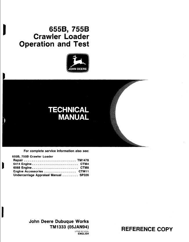 John Deere 655B 755B Crawler Loader Operation Test TM1333
