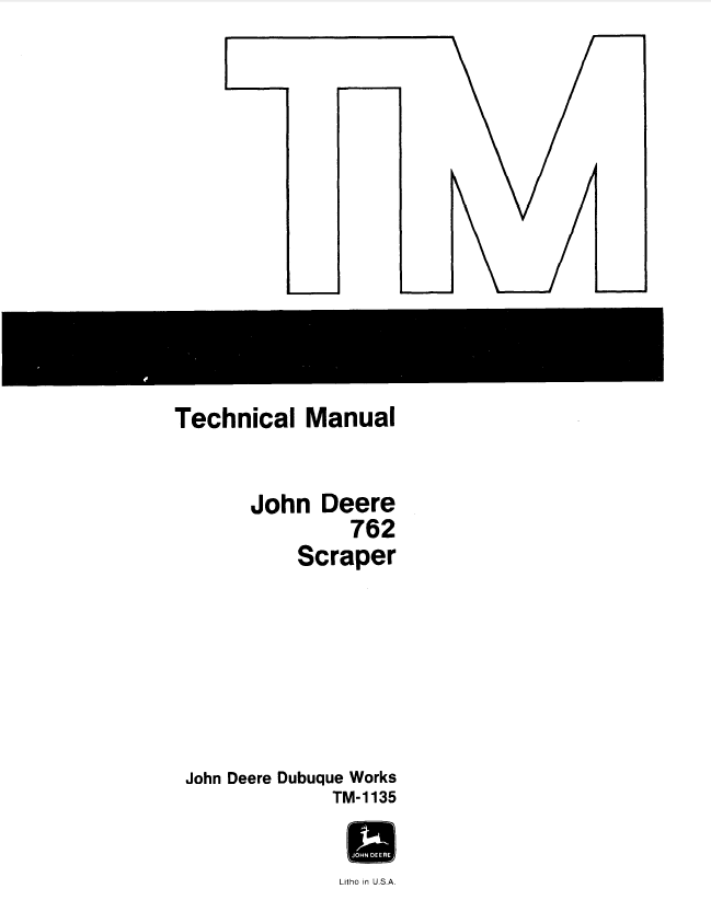John Deere 762 Scraper TM1135 Technical Manual PDF