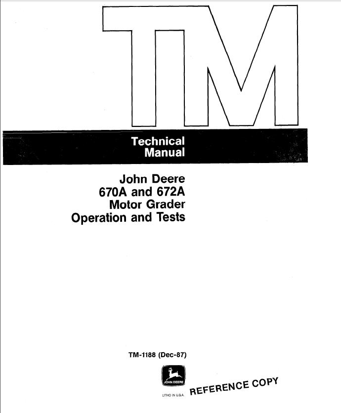 John Deere 670A 672A Motor Grader Operation&Tests TM1188