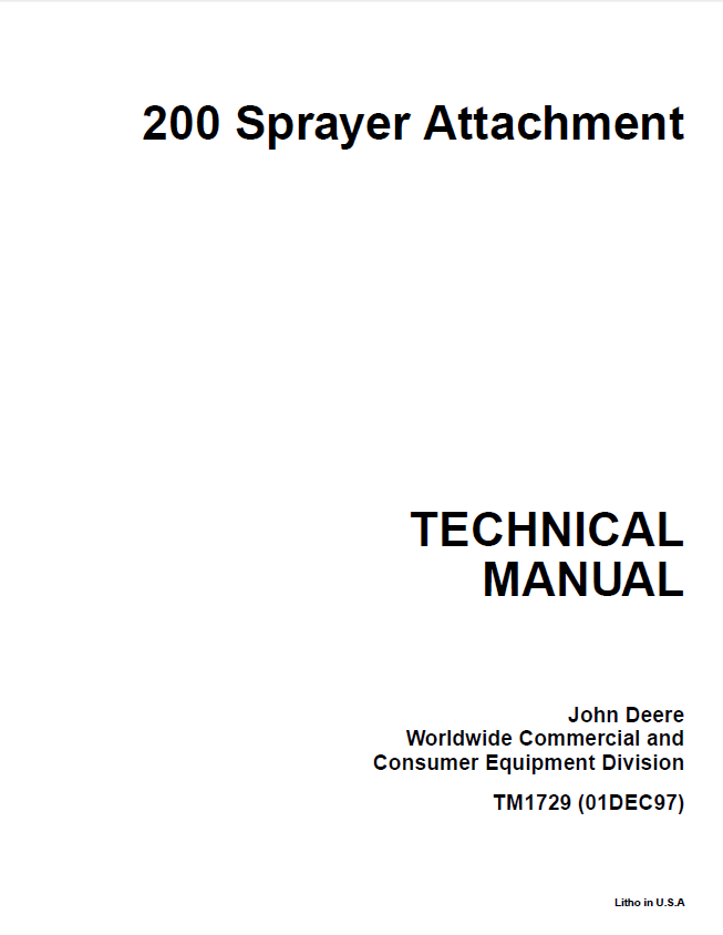 John Deere 200 Sprayer Attachment TM1729 Technical Manual