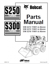 Bobcat S250 & S300 Turbo Skid Steer Loaders Parts Manual