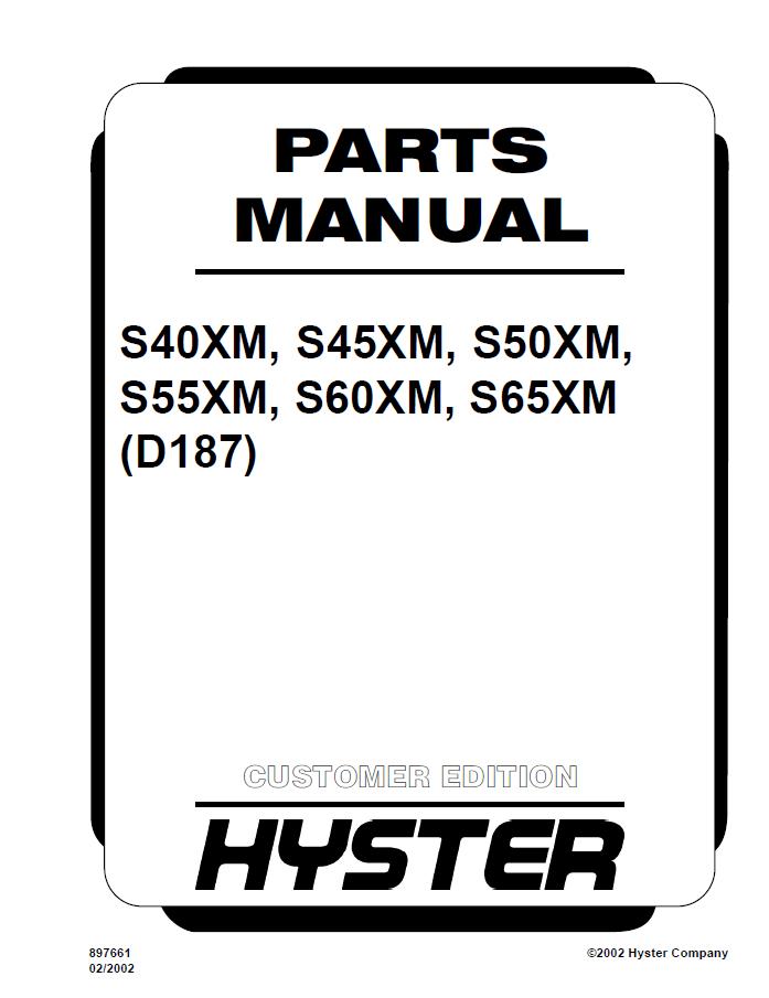 Hyster (D187) S40/45/50/55/60/65XM Parts Manual PDF