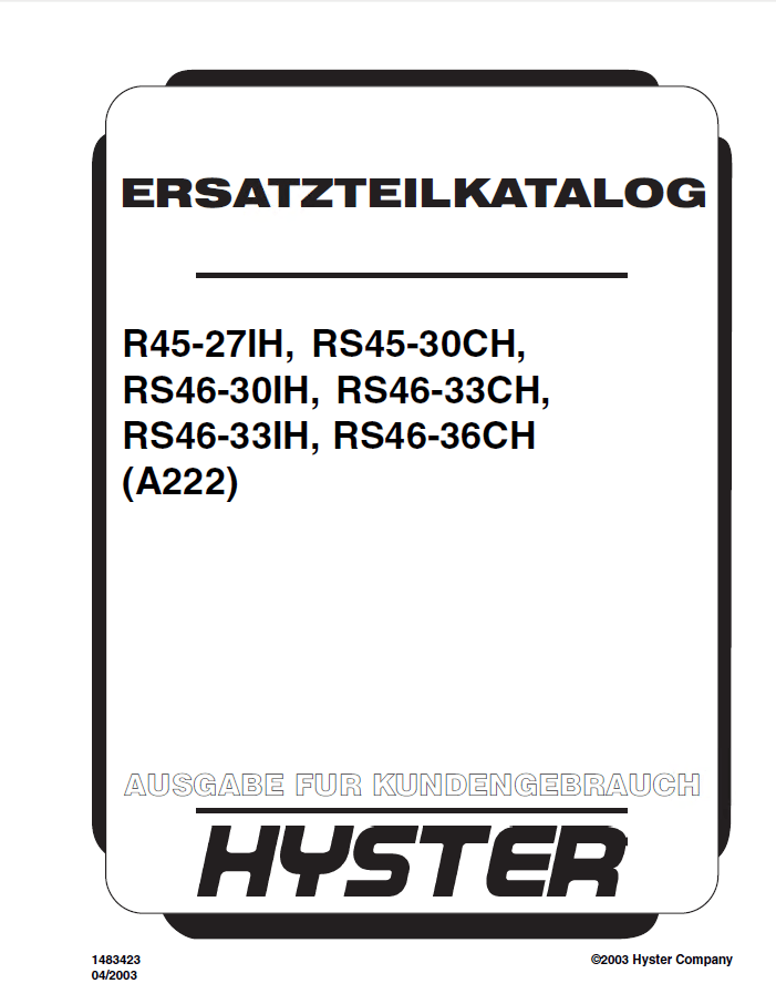 Hyster R45-27IH/S45-30CH RS46-30IH/46-33CH/46-33IH/46-36CH