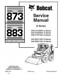 Bobcat 873, 883 Turbo HF Loaders G Series Service Manual
