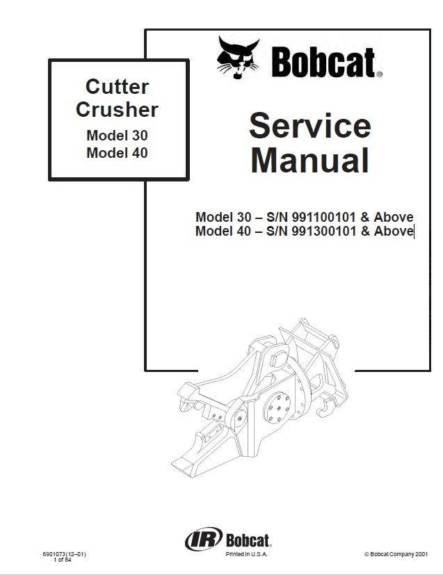 Bobcat Cutter Crusher 30, 40 Models Service Manual PDF