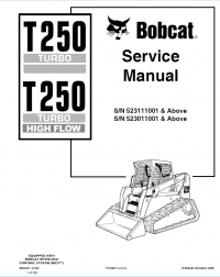 Bobcat T250 Turbo T250 Turbo HF Loader Service Manual PDF