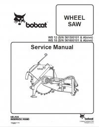 Bobcat WS12, WS18 Wheel Saw Service Manual PDF