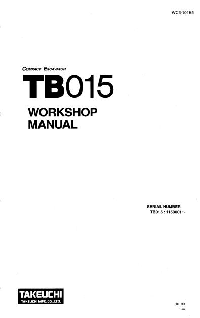 Takeuchi Compact Excavator TB 015 Workshop Manual PDF