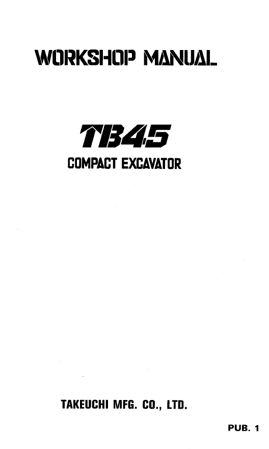 Takeuchi Compact Excavators TB45 Workshop Manual Download
