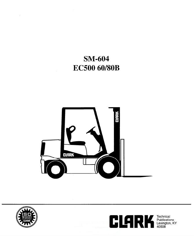 Clark EC500 60/80B SM604 Service Manual PDF