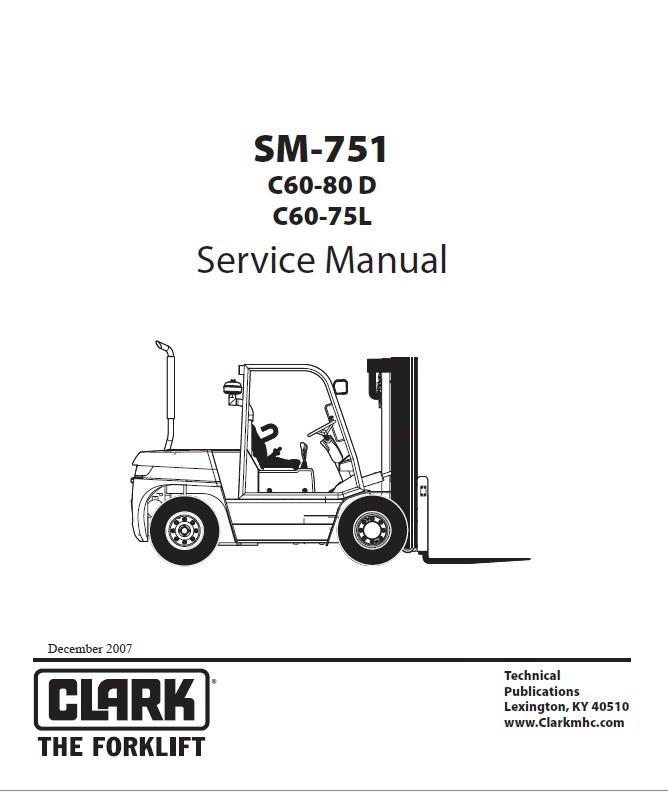 Clark C60-80D & C60-75L SM751 Service Manual PDF