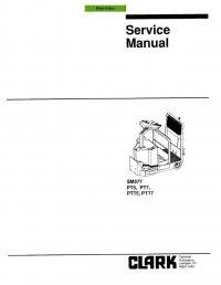 Clark PT5 PT7 PTT5 PTT7 SM577 Service Manual PDF
