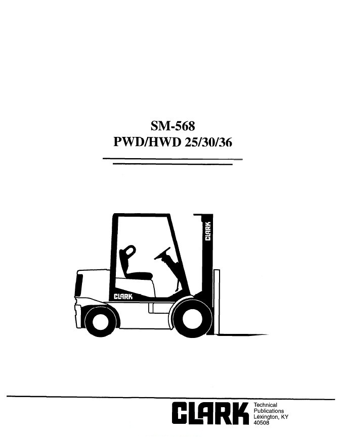 Clark PWD/HWD 25/30/36 SM568 Service Manual PDF
