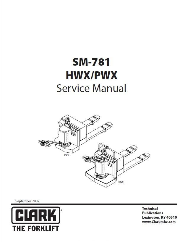 Clark HWX/PWX SM781 Service Manual PDF