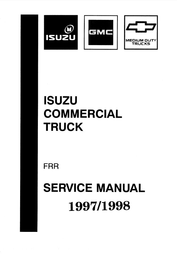 Isuzu Commercial Truck FRR/W5 1997-1998 Service Manual