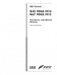 Iveco N67 MNA M15 NEF Engine Technical Repair Manual PDF