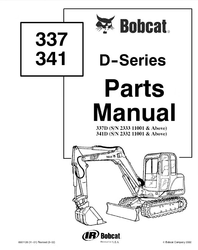 Bobcat 337 341 D-Series Excavators Parts Catalog PDF
