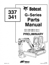 Bobcat 337 & 341 G-Series Preliminary Parts Manual PDF