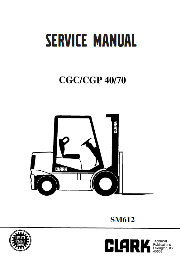 Clark Lift Truck CGC/CGP 40/70 PDF Service Manual Download