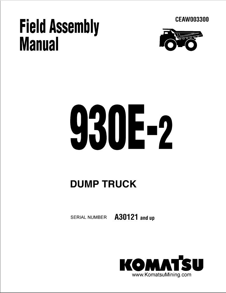 Komatsu Dump Truck 930E-2 Field Assembly Manual