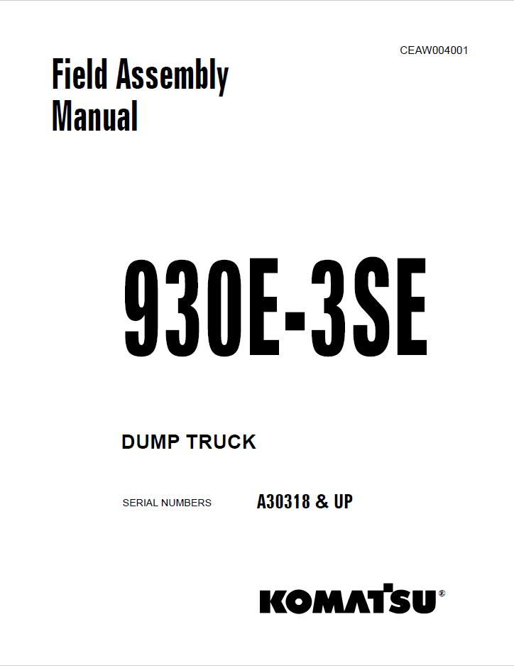 Komatsu Dump Truck 930E-3SE Field Assembly Manual