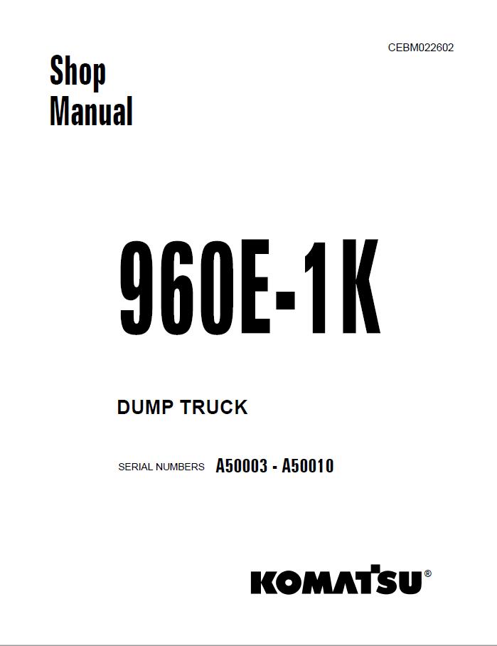 Komatsu Dump Truck 960E-1K Shop Manual PDF Download