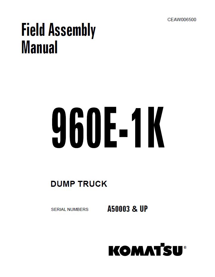 Komatsu Dump Truck 960E-1K Field Assembly Manual