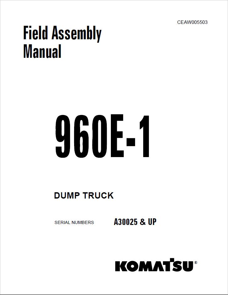 Komatsu Dump Truck 960E-1 Field Assembly Manuals
