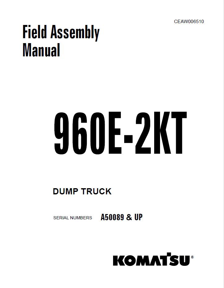 Komatsu Dump Truck 960E-2KT Field Assembly Manual
