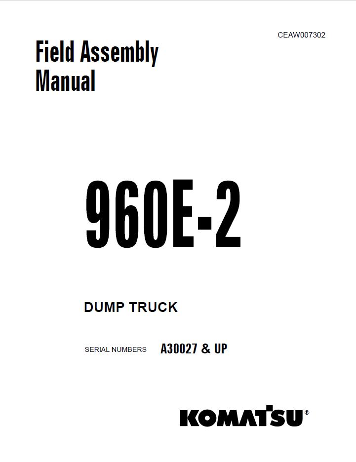 Komatsu Dump Truck 960E-2 Field Assembly Manual