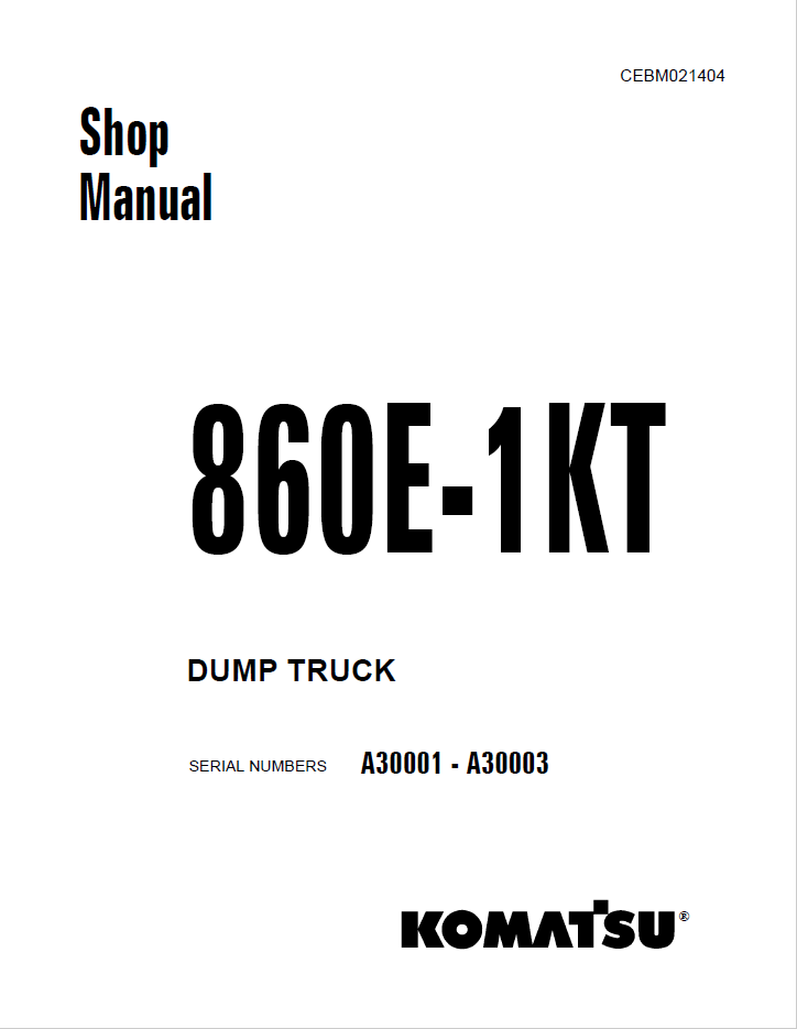 Komatsu Dump Truck 860E-1KT Set of Manuals Download