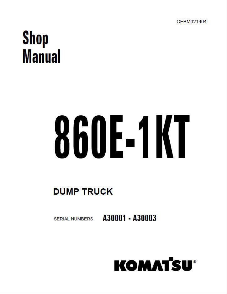 Komatsu Dump Truck 860E-1KT Set of Manuals Download