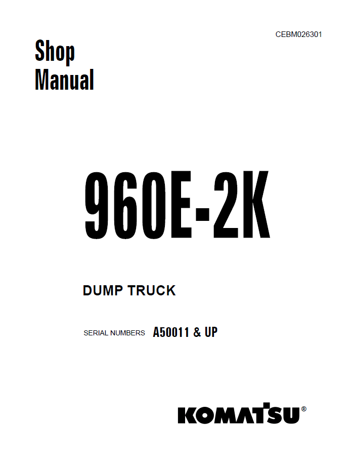 Komatsu Dump Truck 960E-2K Shop Manual PDF Download
