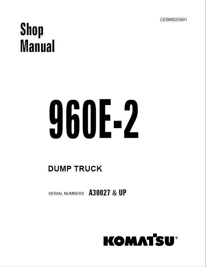 Komatsu Dump Truck 960E-2 Set of Shop Manuals Download
