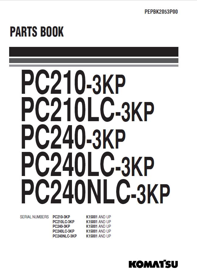 Komatsu Excavator PC210/LC-3KP, PC240/LC/NLC-3KP