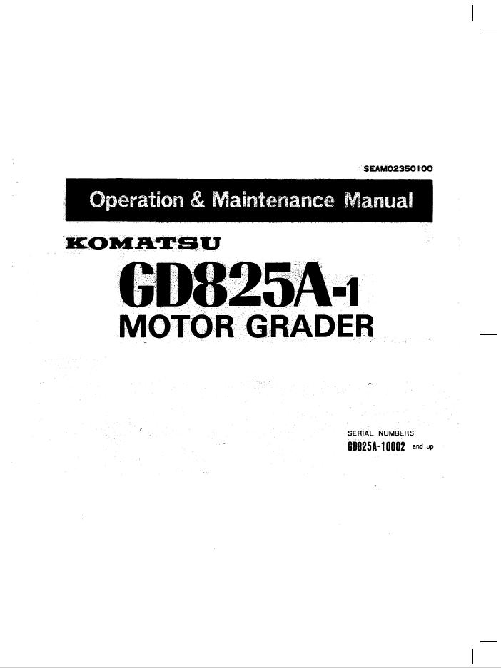 Komatsu Motor Grader GD825A-1 Manual PDF Download
