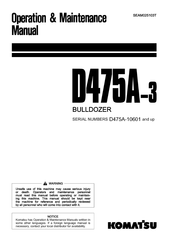 Komatsu Bulldozer D475A-3 Set of Manuals PDF Download