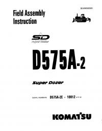 Komatsu D575A-2 Super Dozer Field Assembly Instruction