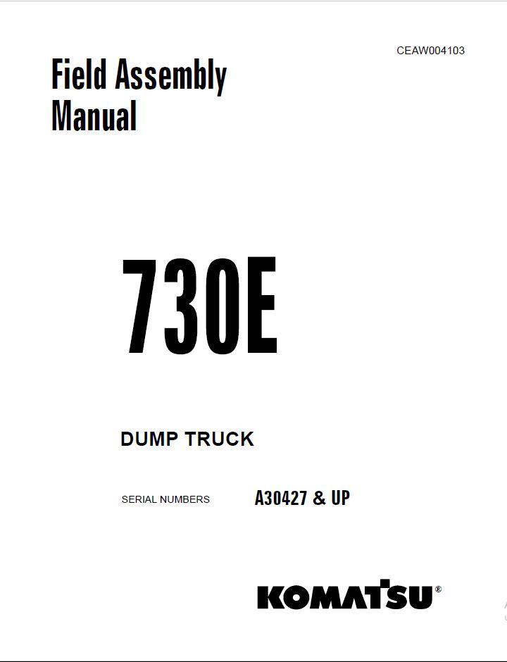Komatsu Dump Truck 730E Field Asssembly Manual