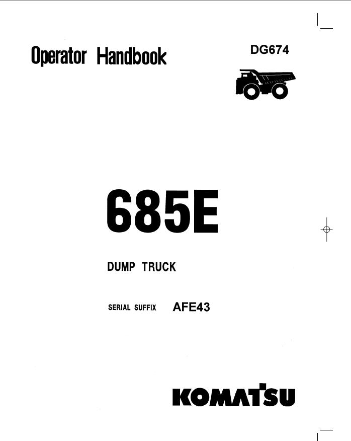 Komatsu Dump Truck 685E Operator Handbook Download